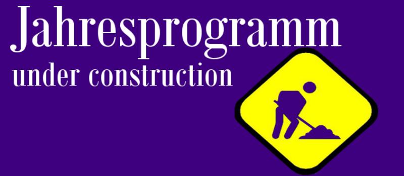 Jahresprogramm 2017 in Arbeit
